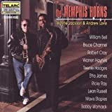 Songtexte von The Memphis Horns - The Memphis Horns: Wayne Jackson & Andrew Love With Special Guests