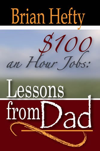 100-an-hour-jobs-lessons-from-dad