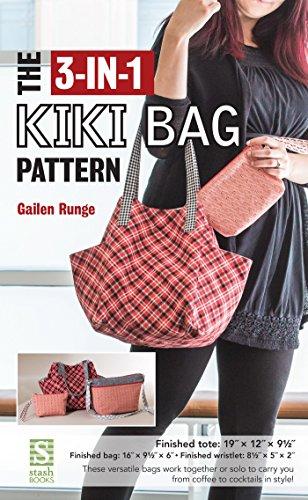 The 3-in-1 Kiki Bag Pattern (English Edition) (Fashion Tote Hobo)