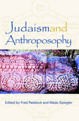 Judaism and Anthroposophy: Interfaces: Anthroposophy and the World (2004-12-01)