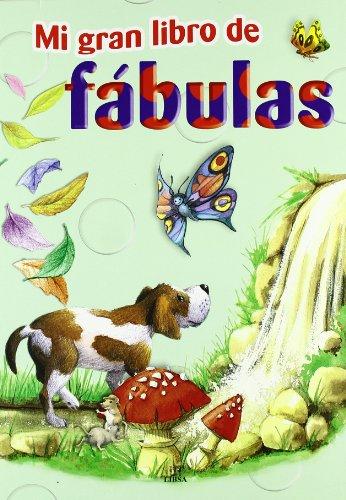 Mi Gran Libro de Fábulas por Sofia García