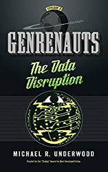 The Data Disruption: Genrenauts Episode Zero - a Cyberpunk adventure