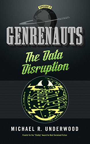 The Data Disruption: Genrenauts Episode Zero - a Cyberpunk adventure