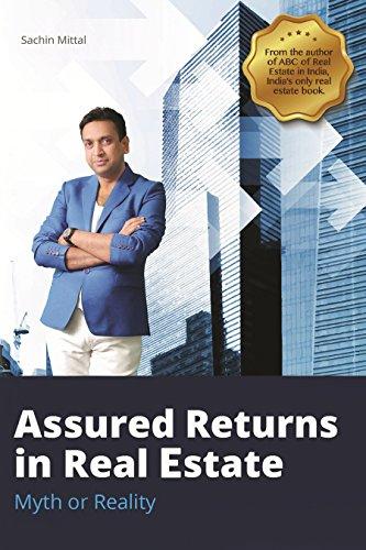 Assured Returns in Real Estate
