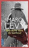 Telecharger Livres Une autre idee du bonheur (PDF,EPUB,MOBI) gratuits en Francaise
