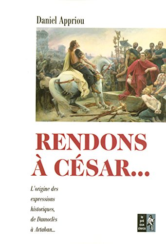 Rendons à César