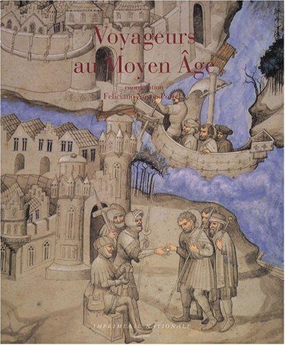 Voyageurs au Moyen Age par Feliciano Novoa Portela
