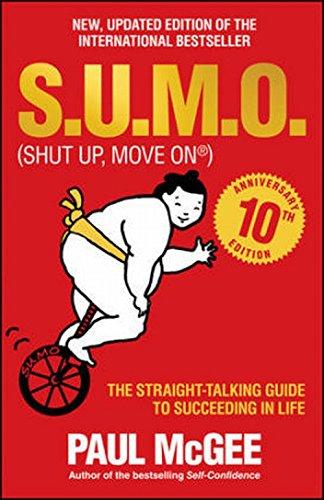 PDF Epub S u m o (Shut Up, Move on) - the Straight-talking