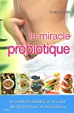 Le régime probiotique