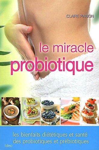 Le rgime probiotique