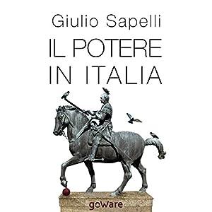 Il potere in Italia (sulle orme della storia)