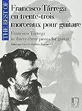 The best of Tarrega (33 pièces) --- Guitare