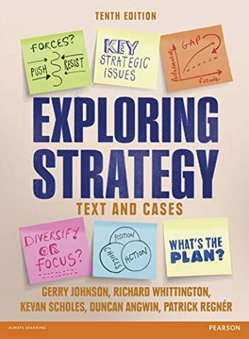 Exploring Strategy (Text and Cases), plus MyStrategyLab with Pearson