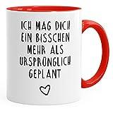MoonWorks Ich Mag Dich Ein Bisschen Mehr als ursprünglich geplant Kaffeetasse Liebe Rot Unisize