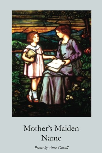 Mother's Maiden Name por Anne Colwell