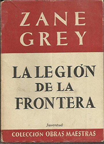 La Legión De La Frontera