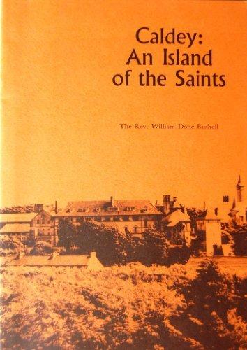 Caldey: An Island Of The Saints, A Short History.
