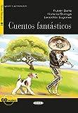 Cuentos fantasticos: Spanische Lekt?re f?r das 2. und 3. Lernjahr. Buch + Audio-CD (Leer y aprender)