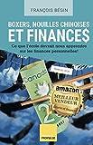 Telecharger Livres Boxers nouilles chinoises et finances Ce que l ecole devrait nous apprendre sur les finances personnelles (PDF,EPUB,MOBI) gratuits en Francaise