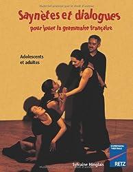 Saynètes et dialogues pour jouer la grammaire française : Adolescents et adultes