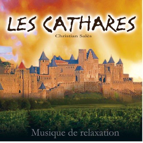 Les Cathares - Musique de relaxation (Original Soundtrack)