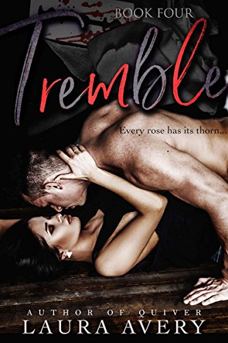 TREMBLE, BOOK FOUR (AN ENEMIES TO LOVERS DARK ROMANCE) (English Edition)