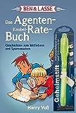 Ben & Lasse - Das Agenten-Knobel-Rate-Buch: Geschichten zum Mitfiebern und Spurensuchen