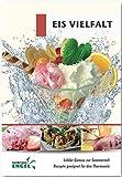 Eis Vielfalt Rezepte geeignet für den Thermomix: kühler Genuss zur Sommerzeit