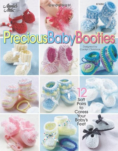 Precious Baby Booties (Annie's Attic: Crochet) (Booties Baby Crochet)