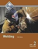 Welding Level 2 Trainee Guide