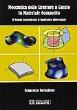 Meccanica delle strutture a guscio in materiale composito. Il metodo generalizzato di quadratura differenziale
