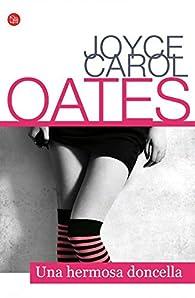 Una hermosa doncella par Joyce Carol Oates