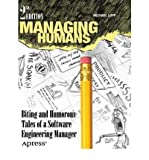 [MANAGING HUMANS: BITING AND HUMOROUS TALES OF A SOFTWARE ENGINEERING MANAGER] by (Author)Lopp, Michael on Jul-18-12