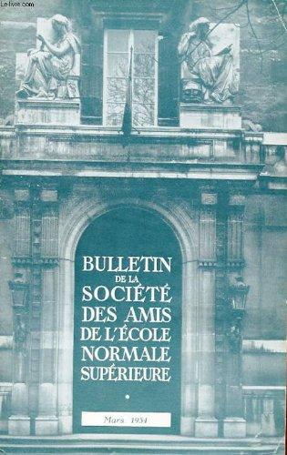 Bulletin de la societe des amis de l'ecole normale superieure - 34e annee - n° 69