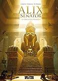 Alix Senator. Band 2: Der letzte Pharao