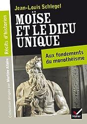 Récits d'historien, Moïse et le Dieu unique