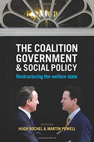 the-coalition-government-and-social-policy-restructuring-the-welfare-state