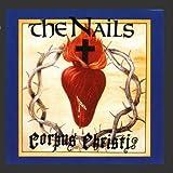Songtexte von The Nails - Corpus Christi
