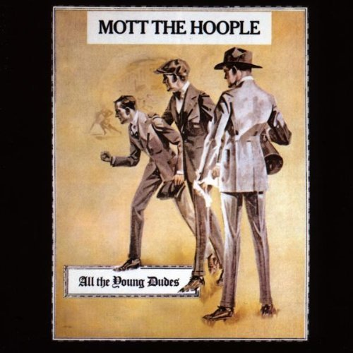 All the Young Dudes by Mott The Hoople (1998-09-01)