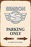Simson Parking only park schild tin sign schild aus blech garage