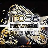 Frose Instrumental Trap Vol. 1 [Download]