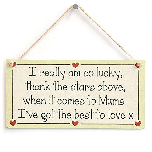 Lucky, Thank The Stars vor, wenn es um Mütter I 've Got The Best to Love X-Mutter Geschenk Love Herz Rahmen Sign ()