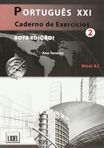 Portugues Xxi Nivel 2 - Caderno De Exercicios (Portuguese Edition) by Ana Tavares (2014-07-02)