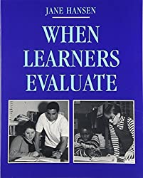 When Learners Evaluate by Jane Hansen (1998-11-06)