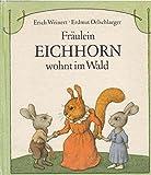 Fr?ulein Eichhorn wohnt im Wald