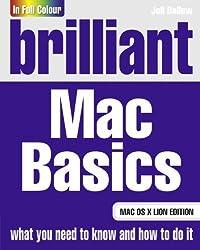 Brilliant Mac Basics: Mac OS X Lion Edition by Joli Ballew (2011-12-07)