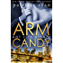 Arm Candy (Hot City Nights Book 3) (English Edition)