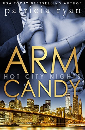 arm-candy-hot-city-nights-book-3