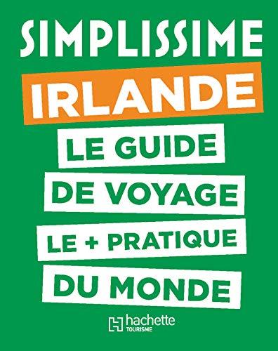 Le Guide Simplissime Irlande par Collectif