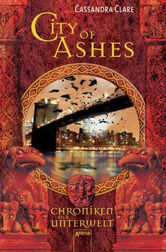 Buchseite und Rezensionen zu 'City of Ashes (Chroniken der Unterwelt, Band 2)' von Cassandra Clare